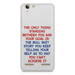 Motivational Quote For Success - Only Thing Between You And Your Goal design,  Lenovo lemon 3 printed back cover