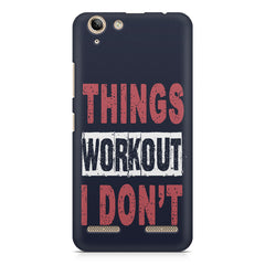 Things Workout I Don'T design,  Lenovo lemon 3 printed back cover