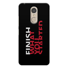 Finish What You Started - Quotes With Determination design,  Lenovo k6 note printed back cover