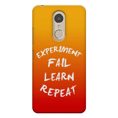 Experiment Fail Learn Repeat - Entrepreneur Quotes design,  Lenovo k6 note printed back cover