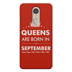 Queens are born in September design    Lenovo k6 note hard plastic printed back cover