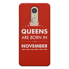 Queens are born in November design    Lenovo k6 note hard plastic printed back cover