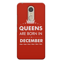 Queens are born in December design    Lenovo k6 note hard plastic printed back cover