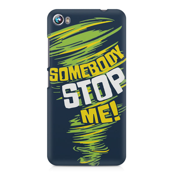 Be Unstoppable design Micromax Canvas Fire 4 A107 printed back cover
