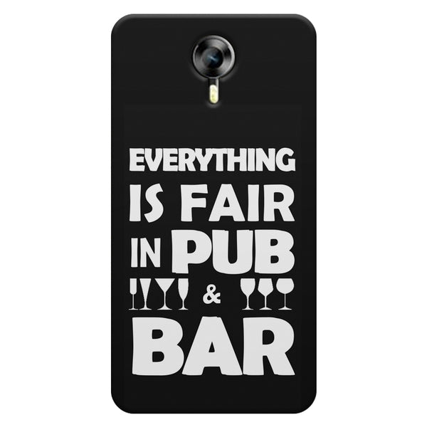 Everything is fair in Pub and Bar quote design    Micromax Canvas Xpress 2 hard plastic printed back cover