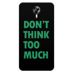 Don't think too much quote design    Micromax Canvas Xpress 2 hard plastic printed back cover
