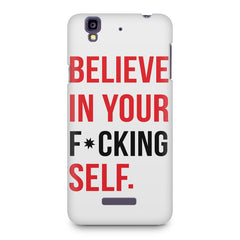 Believe in your Self Micromax Yureka printed back cover
