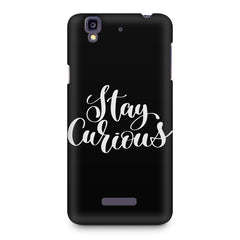 Be curious design Micromax Yureka printed back cover