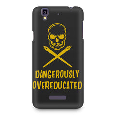 Dangerously overeducated design Micromax Yureka printed back cover