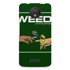 Weed connecting people  Moto C Plus  printed back cover