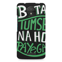Beta tumse na ho payega  design,  Moto C Plus  printed back cover