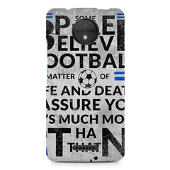 True Footballer Lover Quote design, Moto C Plus printed back cover