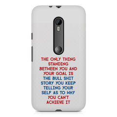 Motivational Quote For Success - Only Thing Between You And Your Goal design,  Moto G3 printed back cover