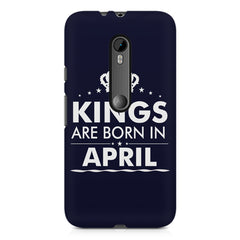 Kings are born in April design    Moto X play hard plastic printed back cover