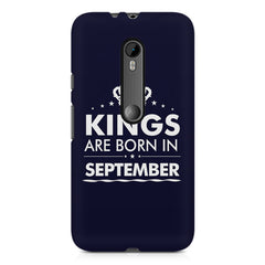 Kings are born in September design    Moto X play hard plastic printed back cover