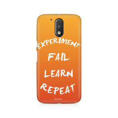 Experiment Fail Learn Repeat - Entrepreneur Quotes design,  Moto G4/G4 Plus printed back cover