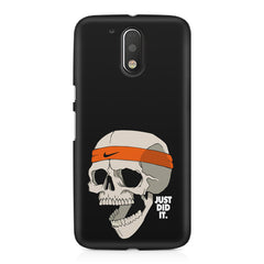 Skull Funny Just Did It !  design,  Moto G4 Play printed back cover