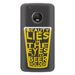 Beer Lovers Perfect Case Design design,   Moto G5S Plus hard plastic all side printed back cover.