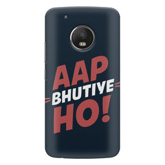 Aap Bhutiye Ho Design Moto E4 plus hard plastic printed back cover