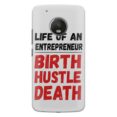 Life of an entrepreneur quote design    Moto E4 plus hard plastic printed back cover