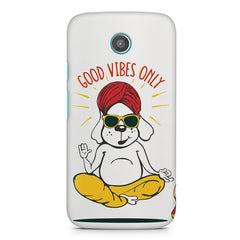 Good vibes only gyaan dog  design,  Moto E printed back cover