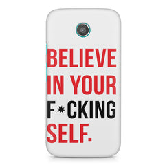 Believe in your Self Moto E printed back cover