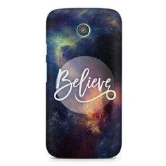 Believe in yourself Moto E printed back cover