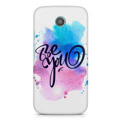 Be yourself design Moto E printed back cover