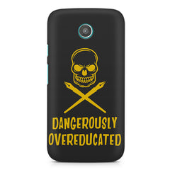 Dangerously overeducated design Moto E printed back cover