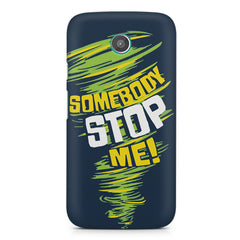Be Unstoppable design Moto E printed back cover