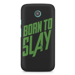 Born to Slay Design Moto G2 hard plastic printed back cover