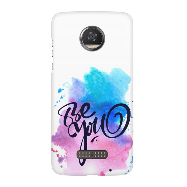 Be yourself design Moto Z2 Play  printed back cover