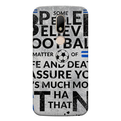 True Footballer Lover Quote design, Moto M printed back cover