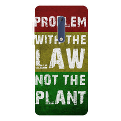 Problem with the law not the plant- Weed  design,   Nokia 7 plus hard plastic printed back cover.