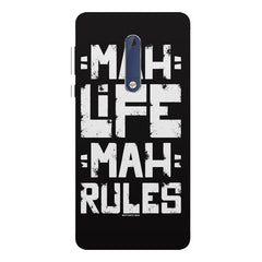 Mah Life Mah Rules Quirky design,  Nokia 5  printed back cover