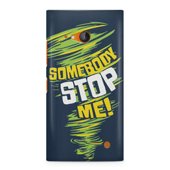 Be Unstoppable design Nokia Lumia 730 printed back cover
