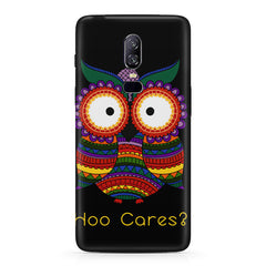 Owl funny illustration Hoo Cares  Oneplus 6(Six) hard plastic all side printed back cover.