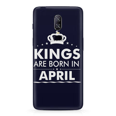 Kings are born in April design Oneplus 6 all side printed hard back cover by Motivate box Oneplus 6 hard plastic printed back cover.