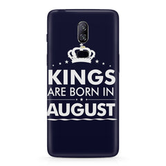 Kings are born in August design Oneplus 6 all side printed hard back cover by Motivate box Oneplus 6 hard plastic printed back cover.