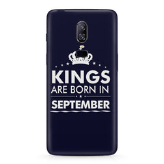 Kings are born in September design Oneplus 6 all side printed hard back cover by Motivate box Oneplus 6 hard plastic printed back cover.