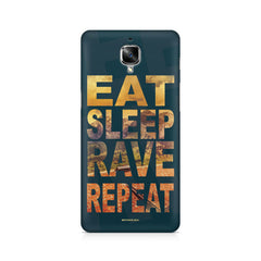 Eat Sleep Rave Repeat OnePlus 3/3T printed back cover