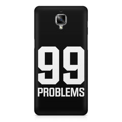 99 problems quote design OnePlus 3/3T printed back cover