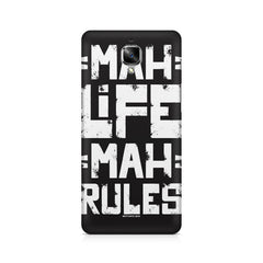 Mah Life Mah Rules Quirky OnePlus 3/3T printed back cover