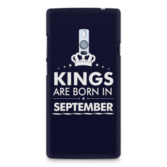 Kings are born in September design    OnePlus Two hard plastic printed back cover