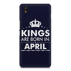 Kings are born in April design    OnePlus X hard plastic printed back cover