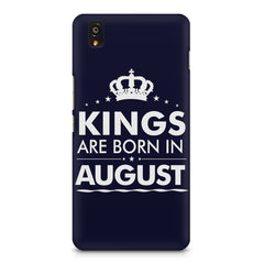 Kings are born in August design    OnePlus X hard plastic printed back cover