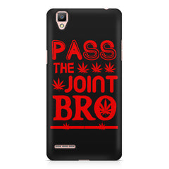 Pass the joint bro quote design    Oppo R9 hard plastic printed back cover