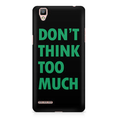 Don't think too much quote design    Oppo R9 hard plastic printed back cover