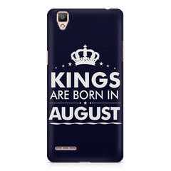 Kings are born in August design    Oppo F1 hard plastic printed back cover