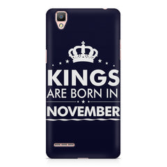 Kings are born in November design    Oppo R7 hard plastic printed back cover